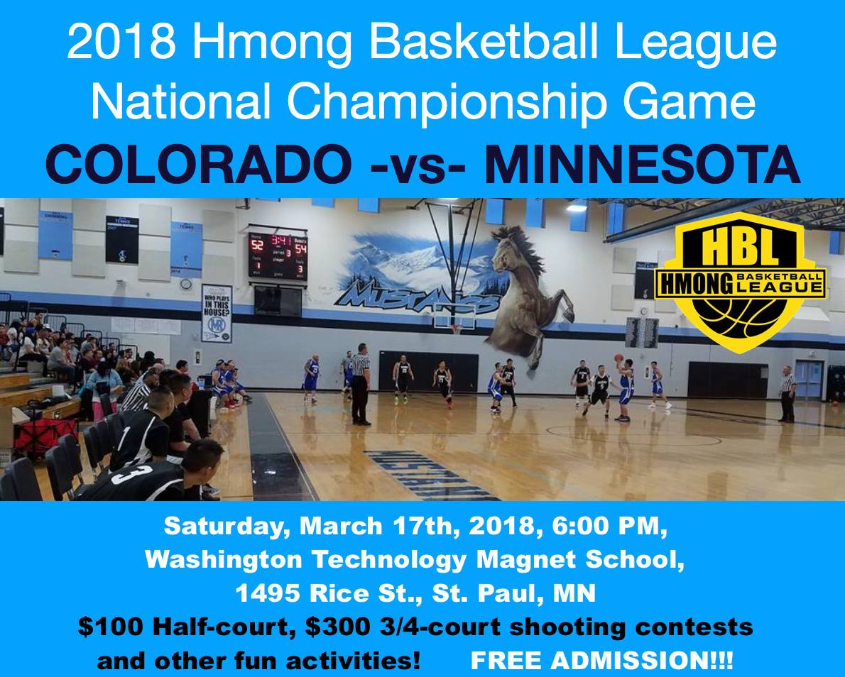 2018 Hmong Basketball League NATIONAL CHAMPIONSHIP GAME – Team Colorado vs. Team Minnesota