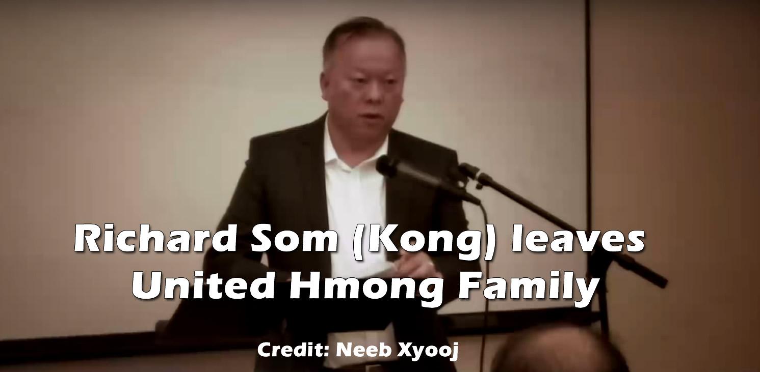RICHARD SOM (KONG) LEAVES UNITED HMONG FAMILY