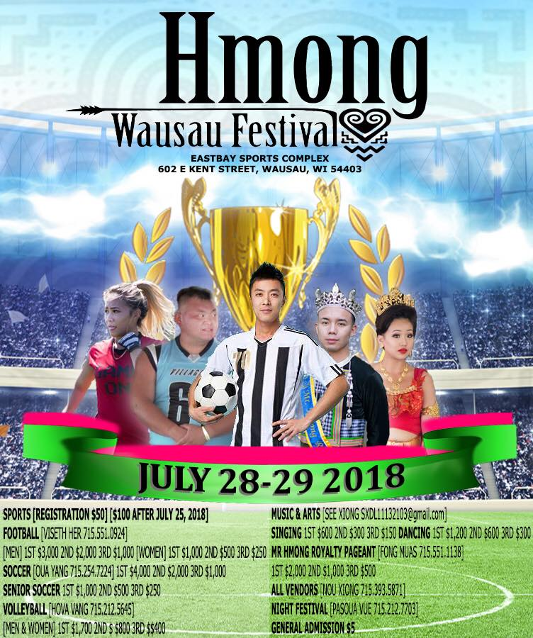 Hmong Wausau Second Annual Summer Festival: Come and celebrate the festivities and fun with us.