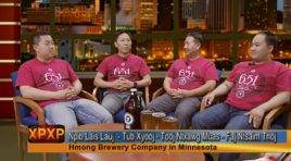 XAV PAUB XAV POM: HMONG BEER, THE FIRST OF ITS KIND IN MINNESOTA