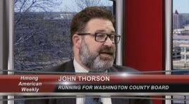 Meet John Thorson who's running for Washington County Board commissioner.